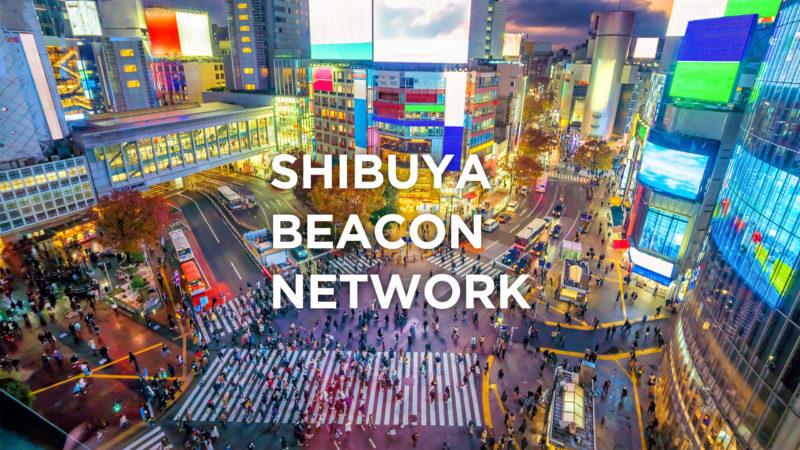 SHIBUYA BEACON NETWORK