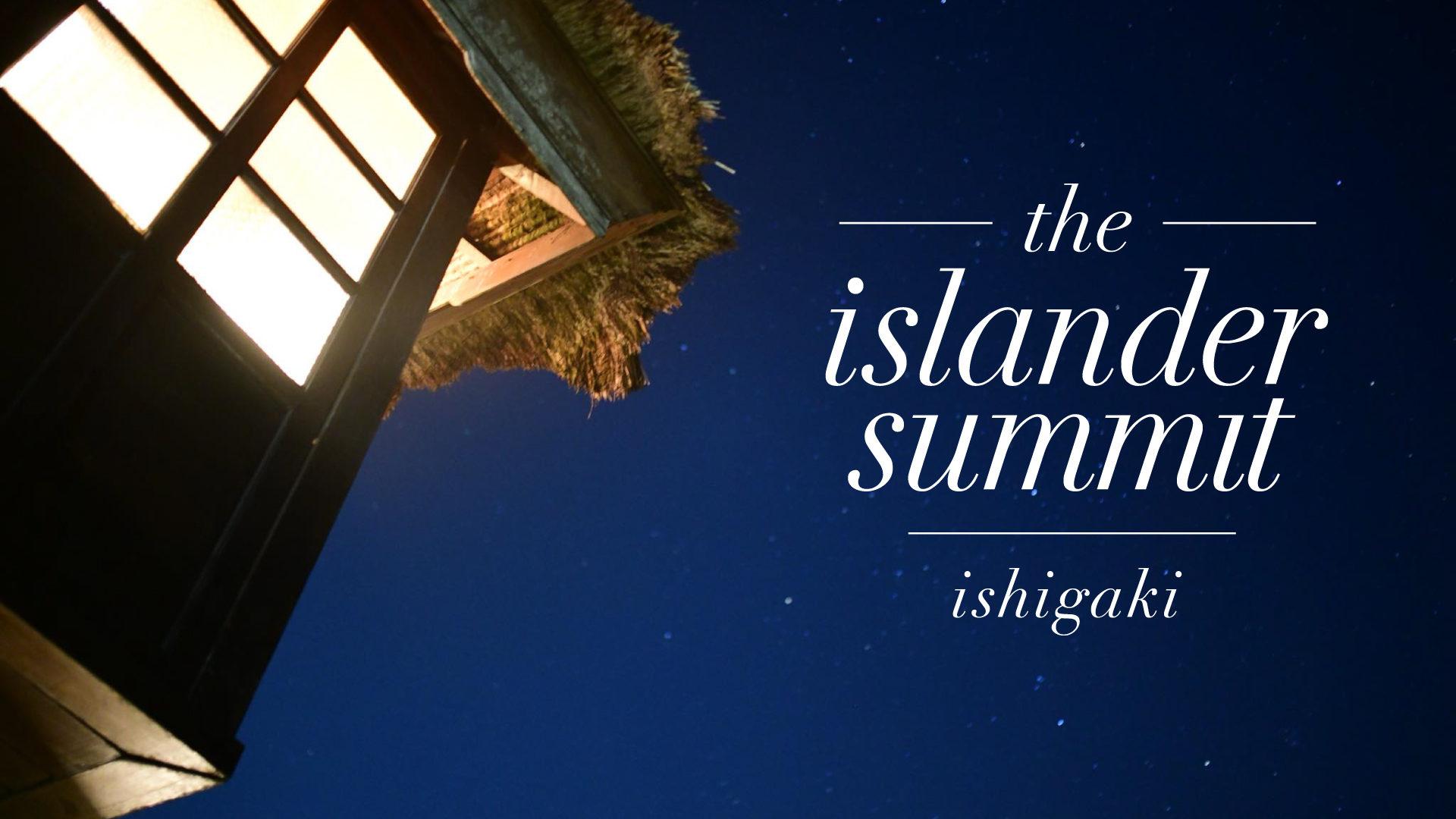the islandars summit ishigaki
